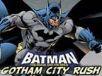 Play Batman Gotham City Rush Game